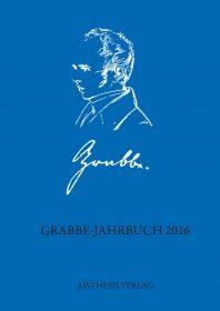Grabbe-Jahrbuch 2016, 35. Jg.